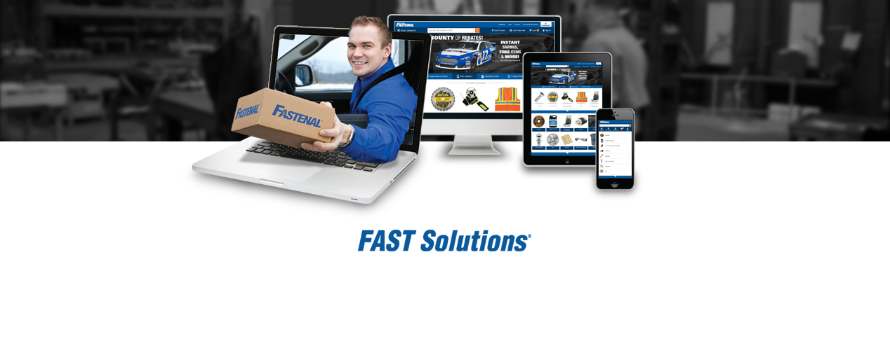 FAST Solutions eBusiness. Row of various electronics viewing Fastenal.com. A man is reaching through a laptop screen with a box.