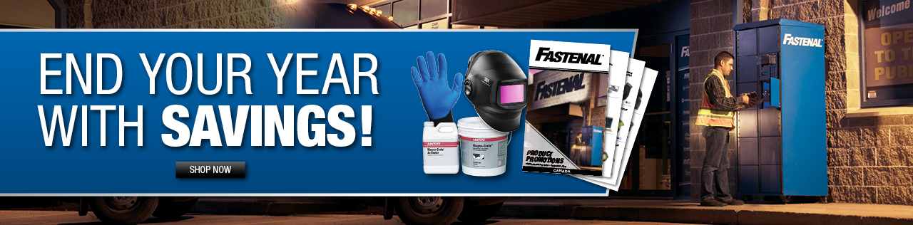 End Your Year With Savings! Shop Fastenal Quarterly Promotions Now.